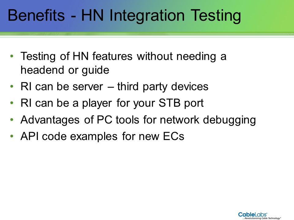 Benefits - HN Integration Testing