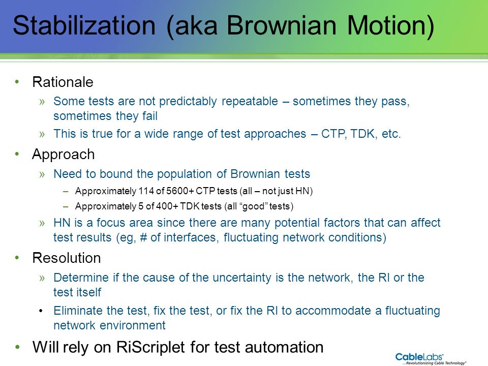 Stabilization (aka Brownian Motion)