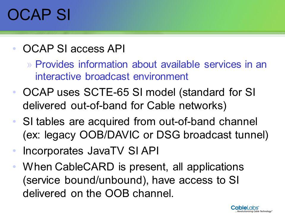 OCAP SI OCAP SI access API