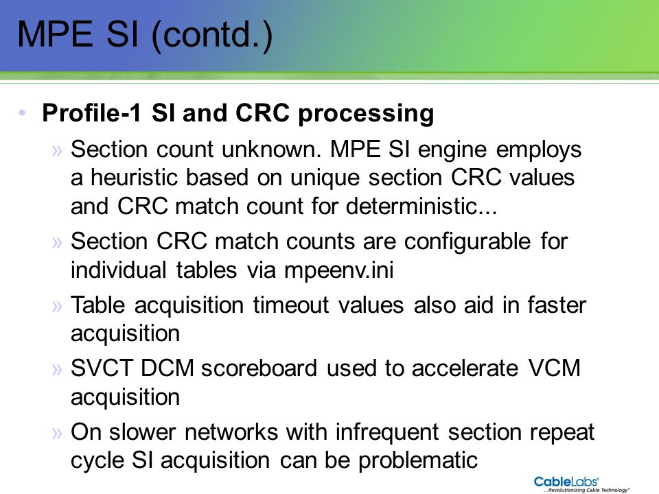 MPE SI (contd.) Profile-1 SI and CRC processing