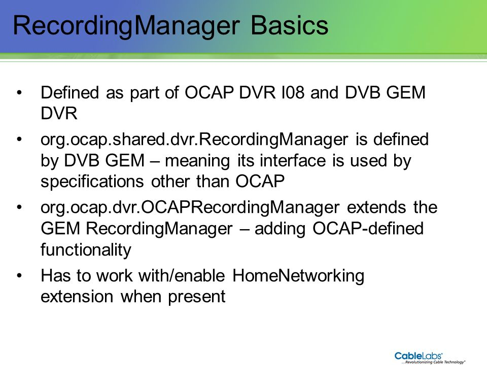 RecordingManager Basics