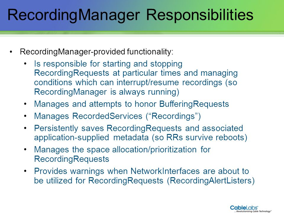 RecordingManager Responsibilities