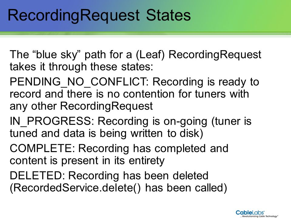 RecordingRequest States
