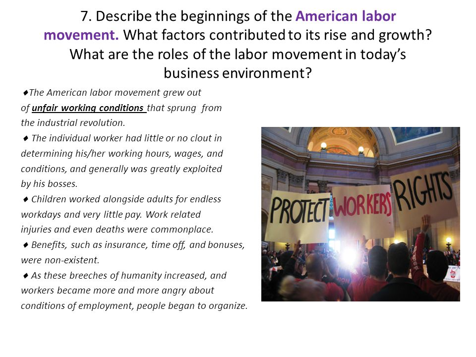 7. Describe the beginnings of the American labor movement