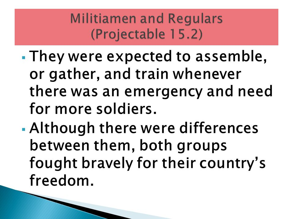 Militiamen and Regulars (Projectable 15.2)
