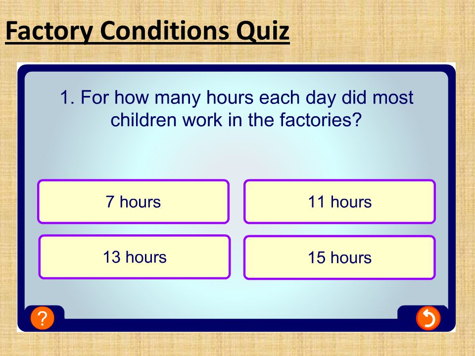 Factory Conditions Quiz