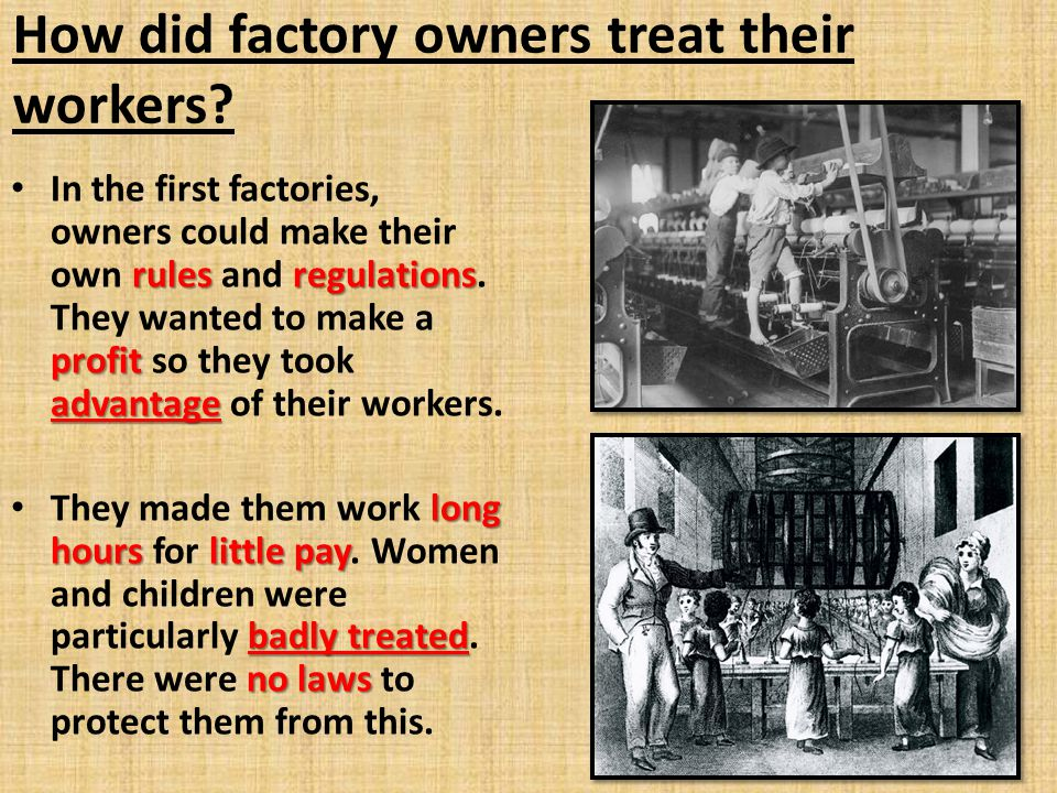 How did factory owners treat their workers