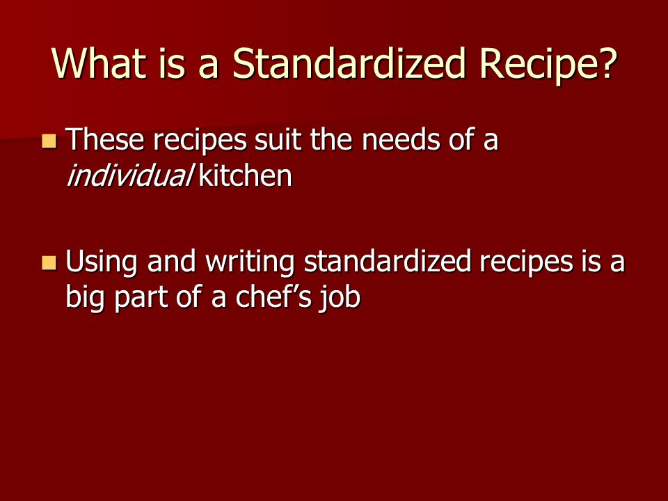 What is a Standardized Recipe