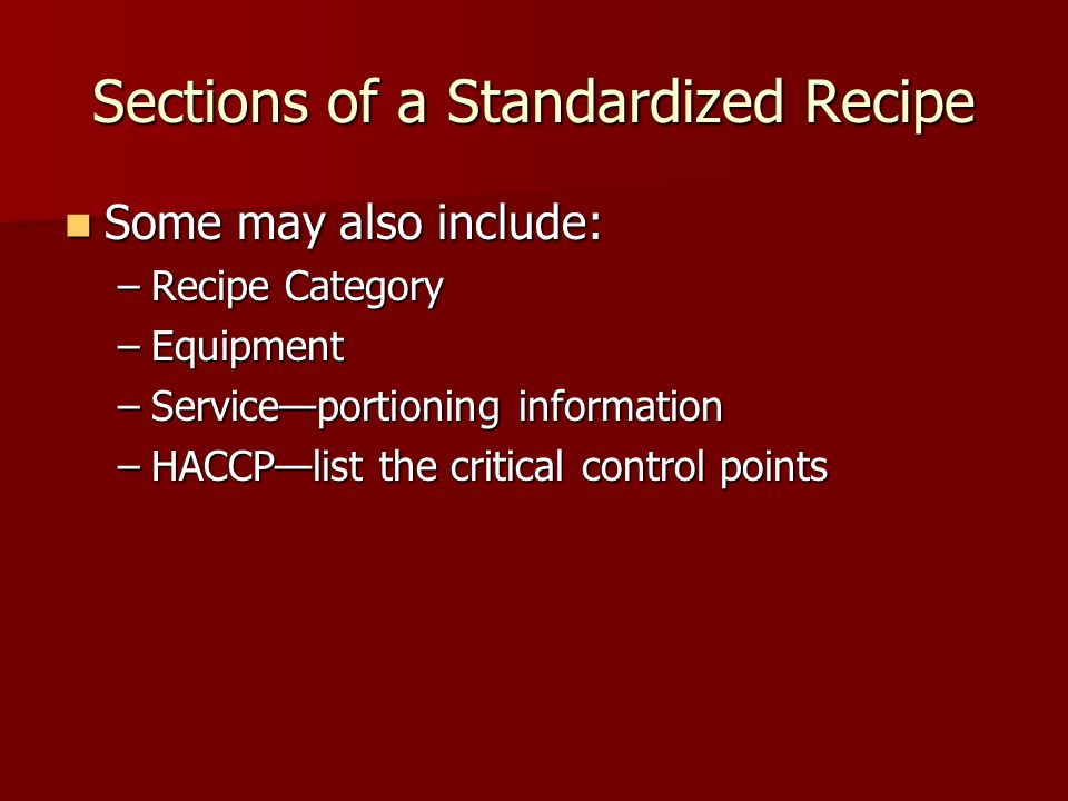 Sections of a Standardized Recipe