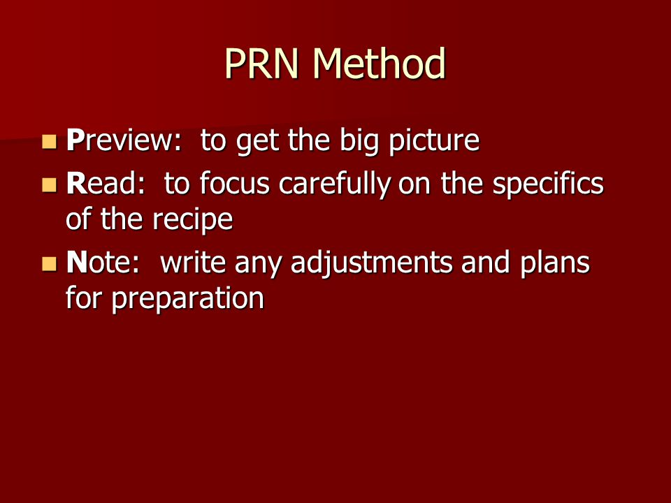 PRN Method Preview: to get the big picture