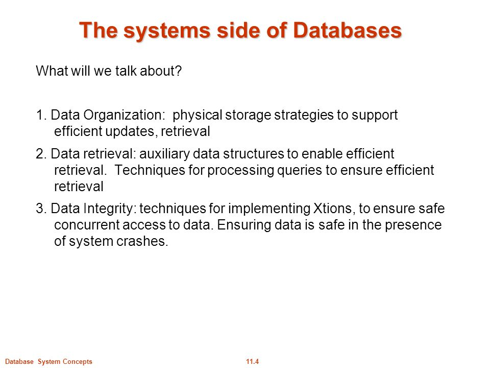The systems side of Databases