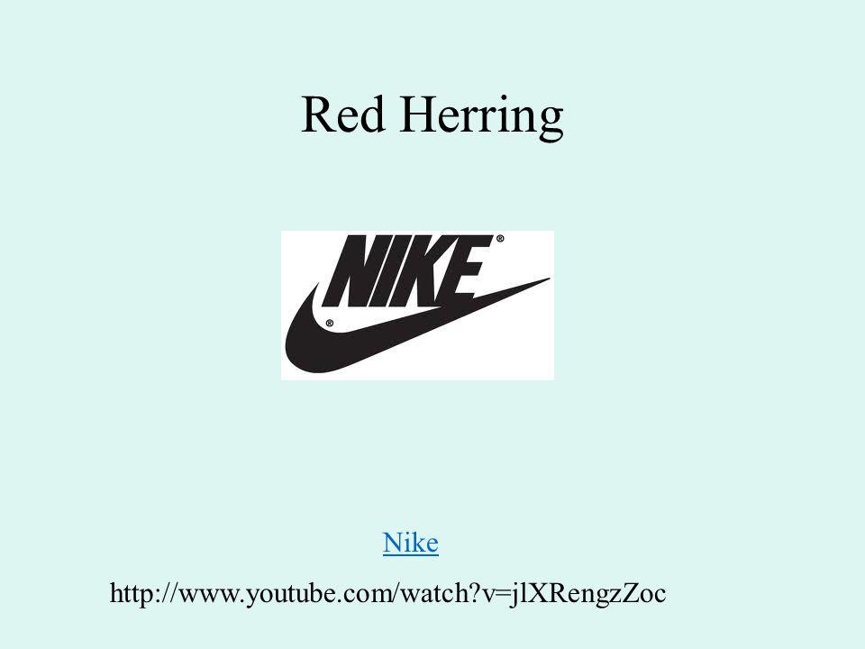 Red Herring Nike http://www.youtube.com/watch v=jlXRengzZoc