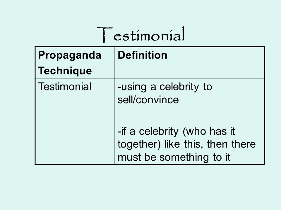 Testimonial Propaganda Technique Definition Testimonial