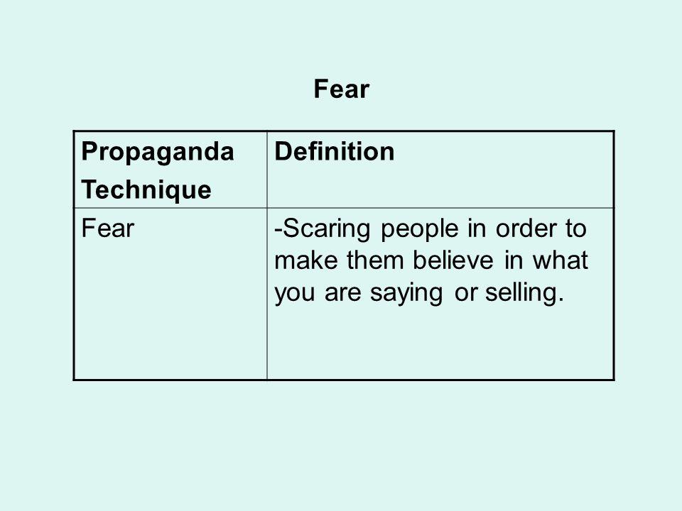 Fear Propaganda. Technique. Definition. Fear.