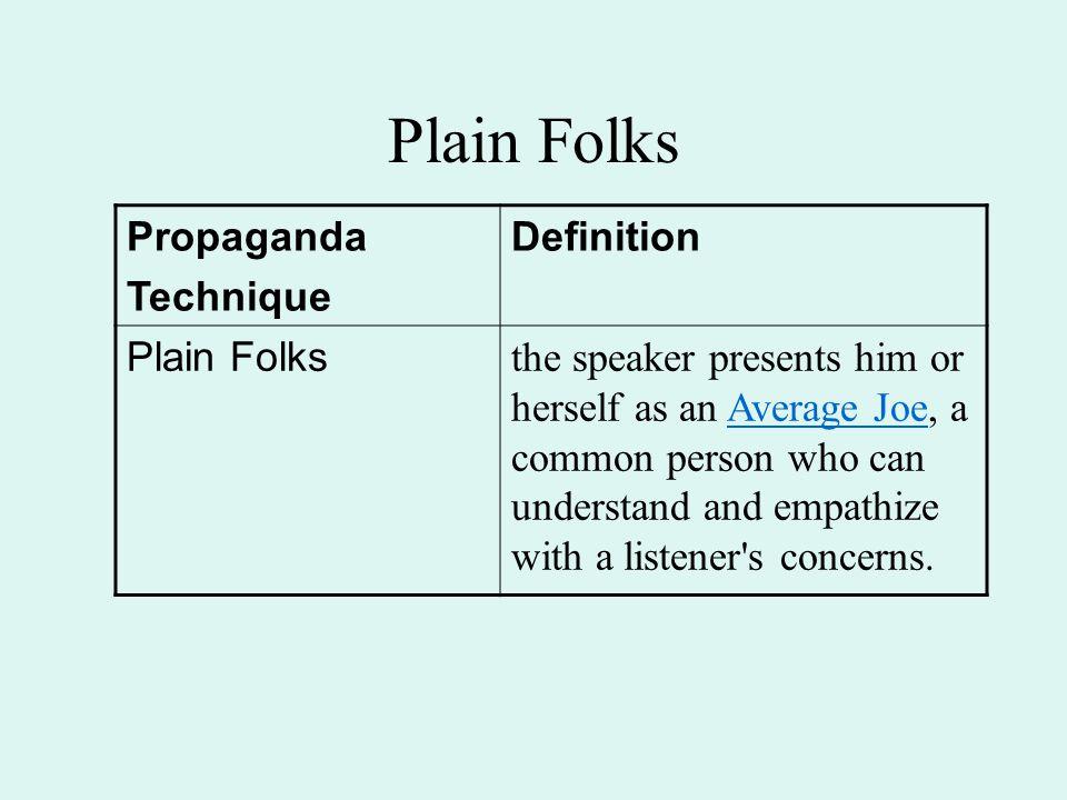 Plain Folks Propaganda Technique Definition Plain Folks