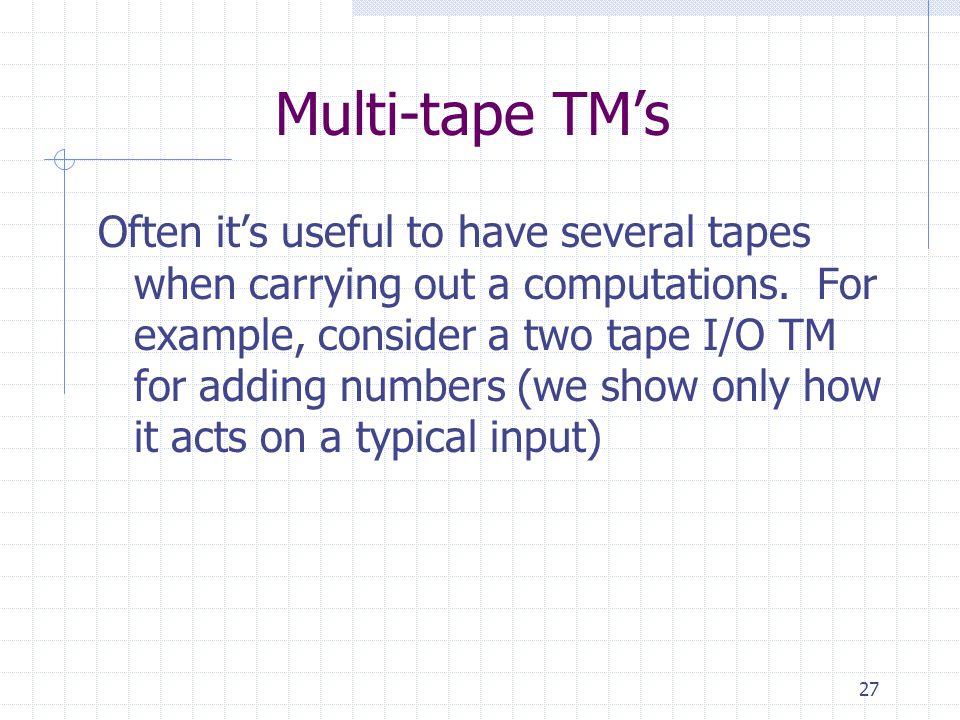 Multi-tape TM's