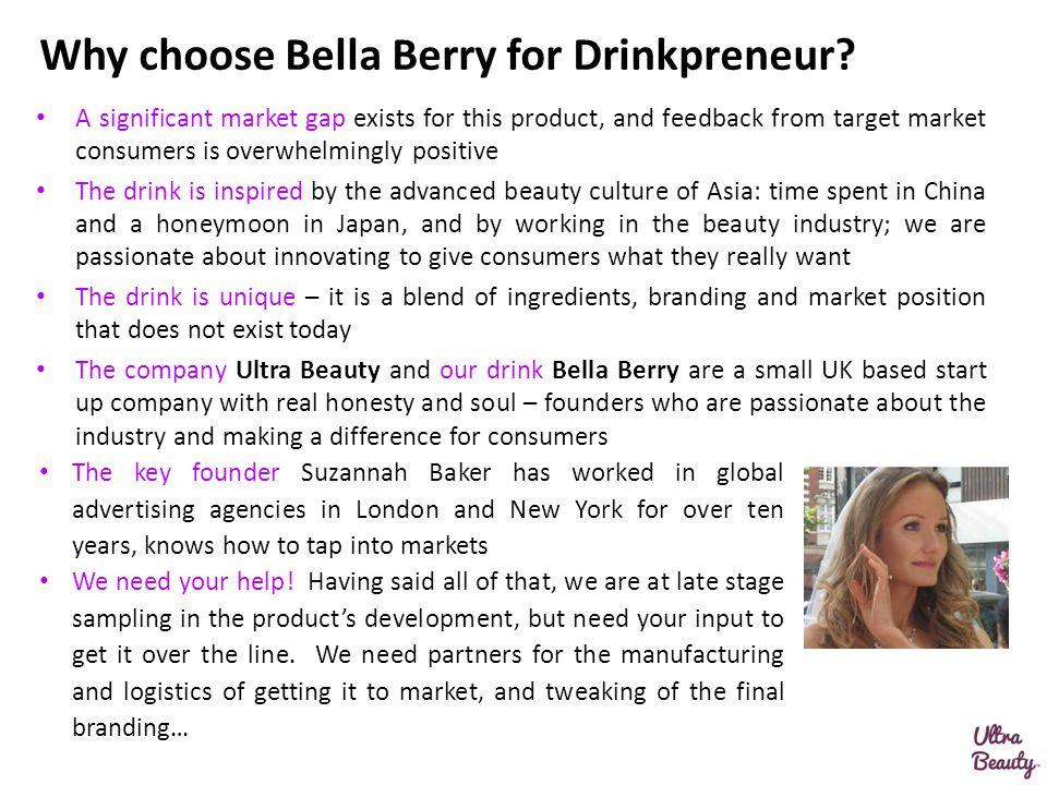 Why choose Bella Berry for Drinkpreneur