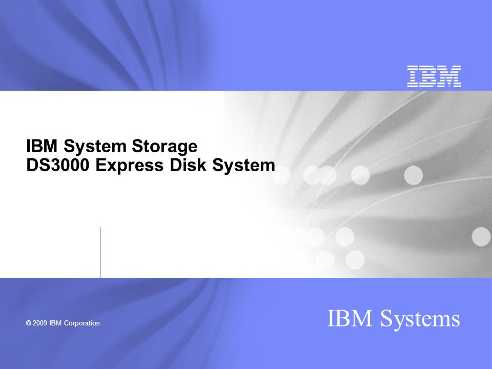 IBM System Storage DS3000 Express Disk System
