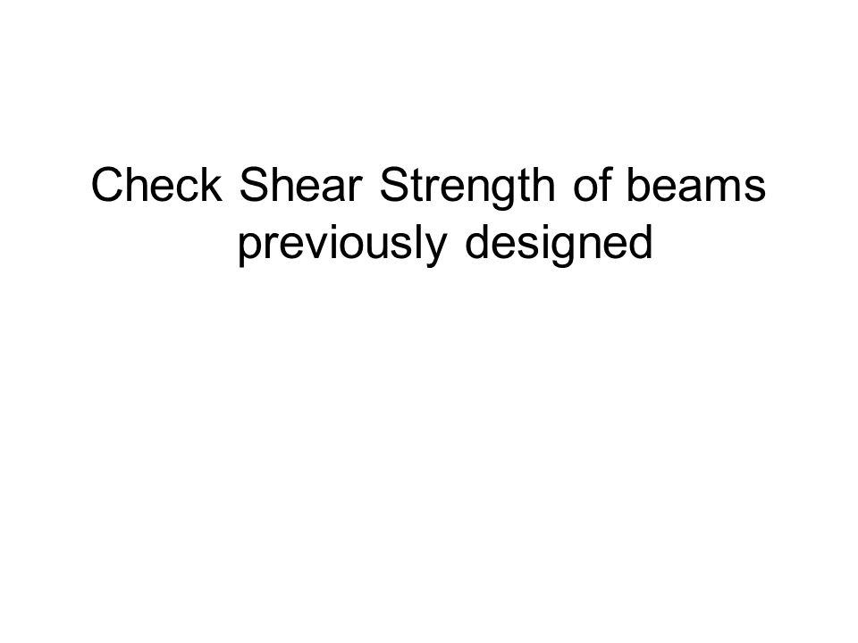 Check Shear Strength of beams previously designed