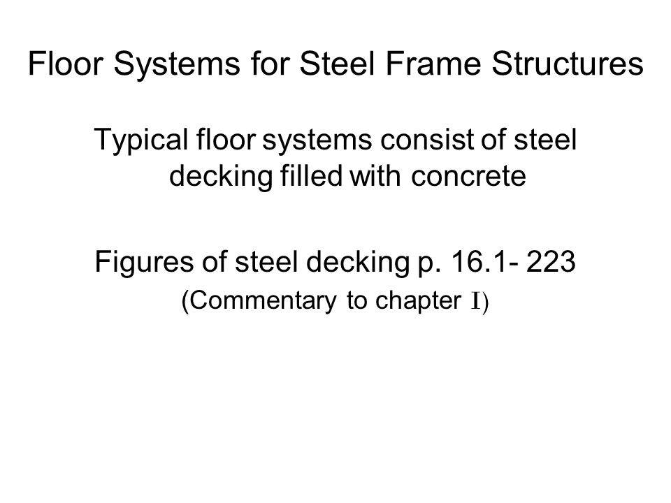 Floor Systems for Steel Frame Structures