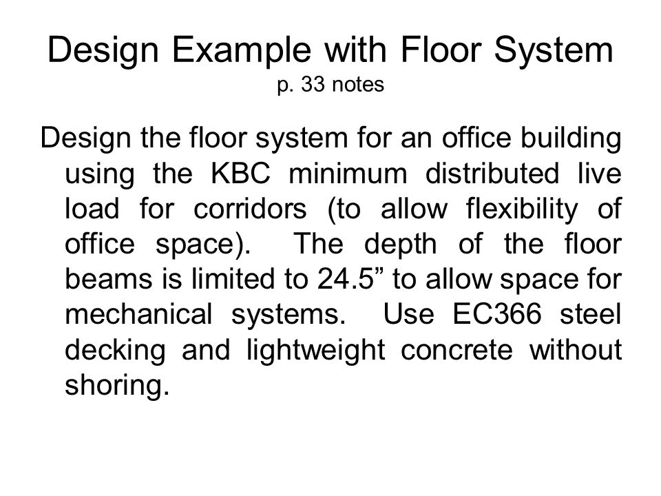 Design Example with Floor System p. 33 notes