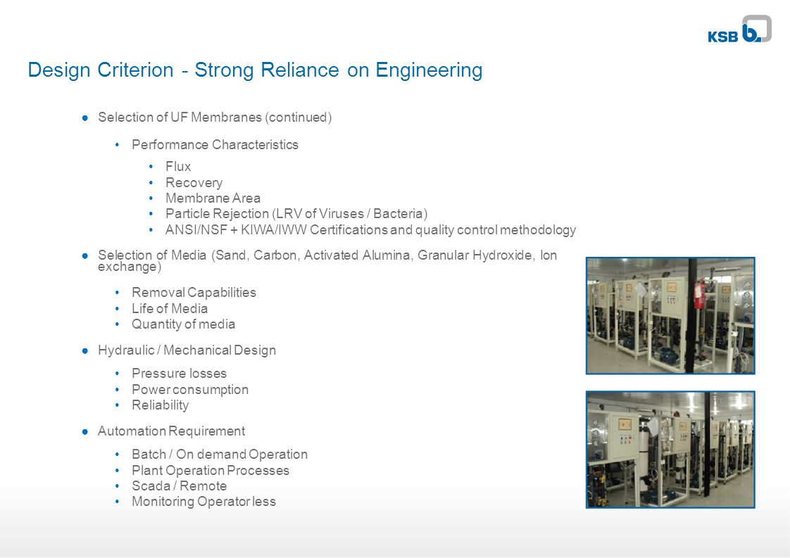 Design Criterion - Strong Reliance on Engineering