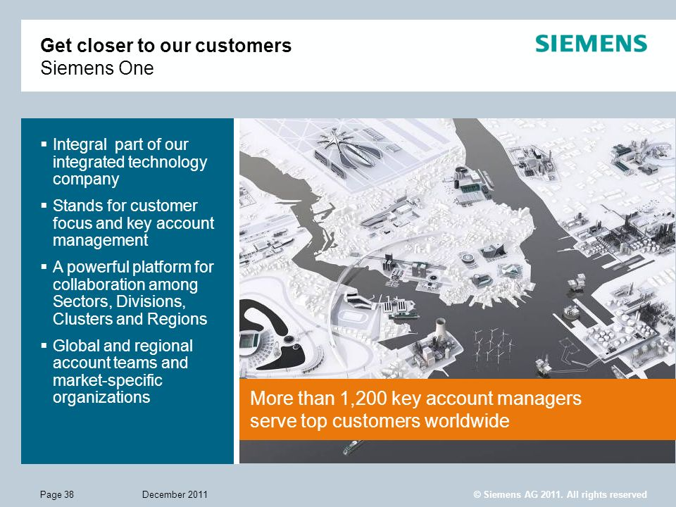 Get closer to our customers Siemens One