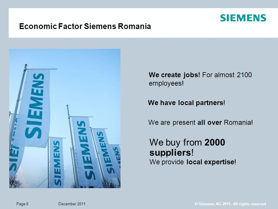 We buy from 2000 suppliers! Economic Factor Siemens Romania