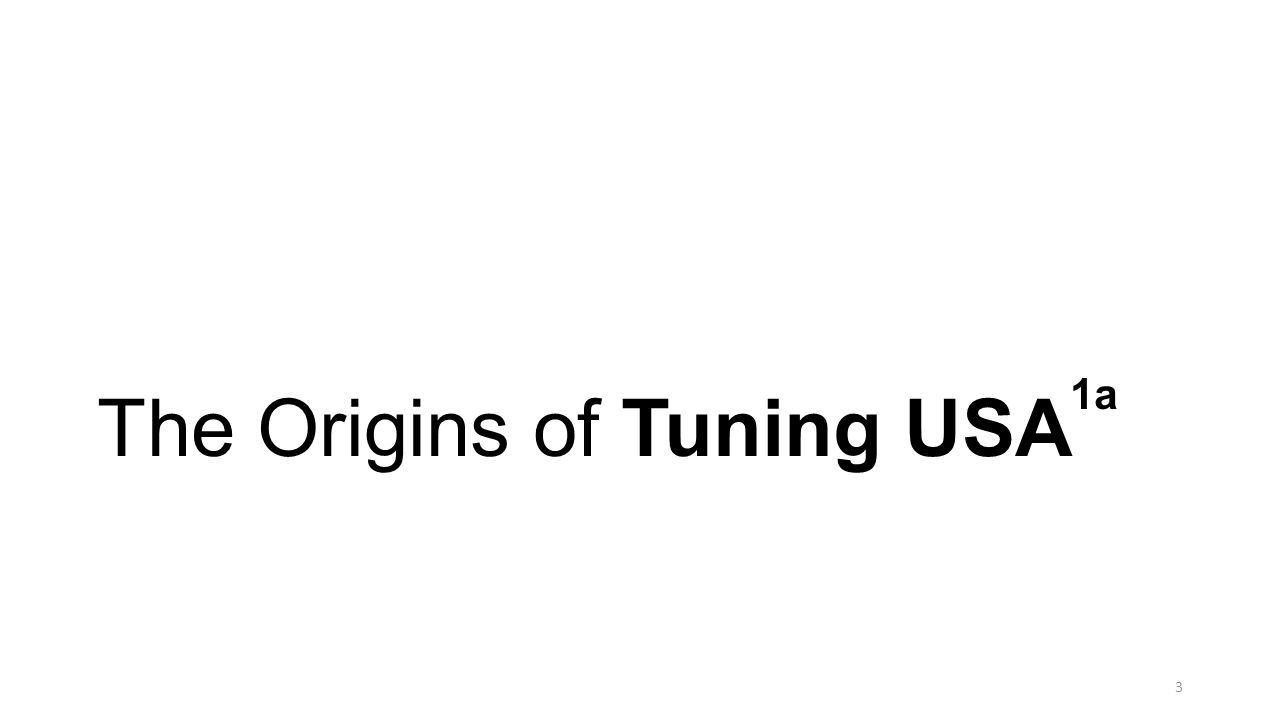 The Origins of Tuning USA1a