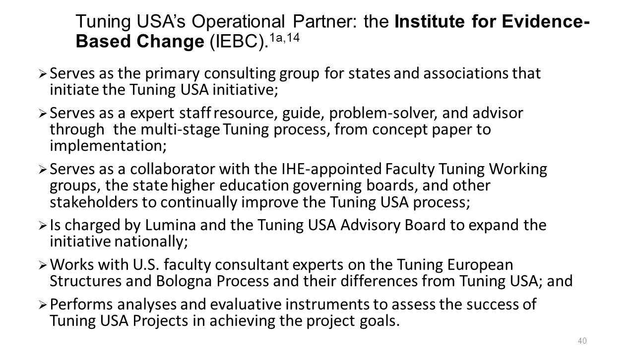 Tuning USA's Operational Partner: the Institute for Evidence-Based Change (IEBC).1a,14