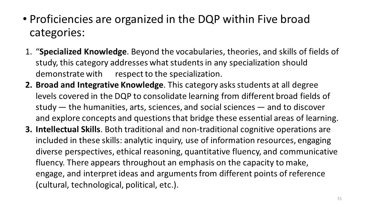 Proficiencies are organized in the DQP within Five broad categories: