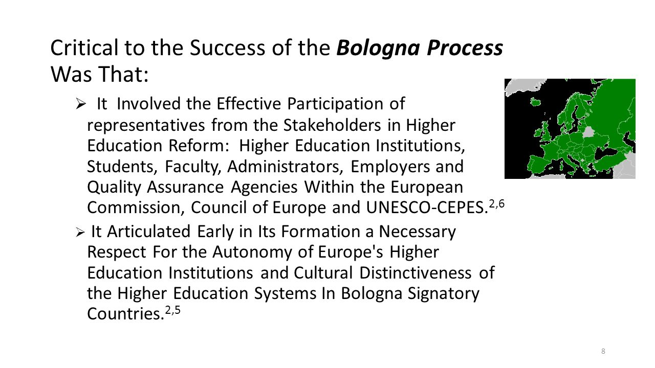 Critical to the Success of the Bologna Process Was That: