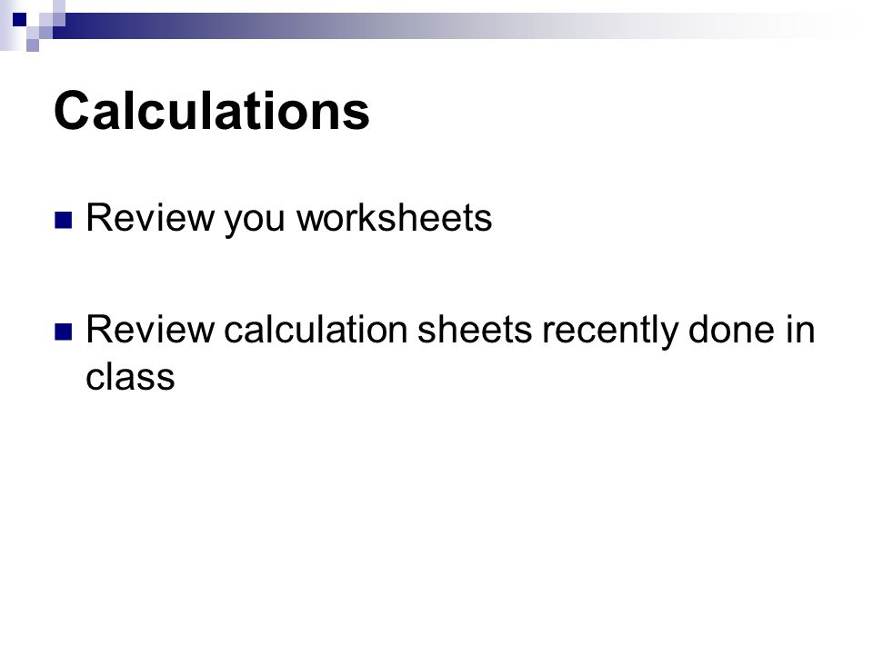 Calculations Review you worksheets