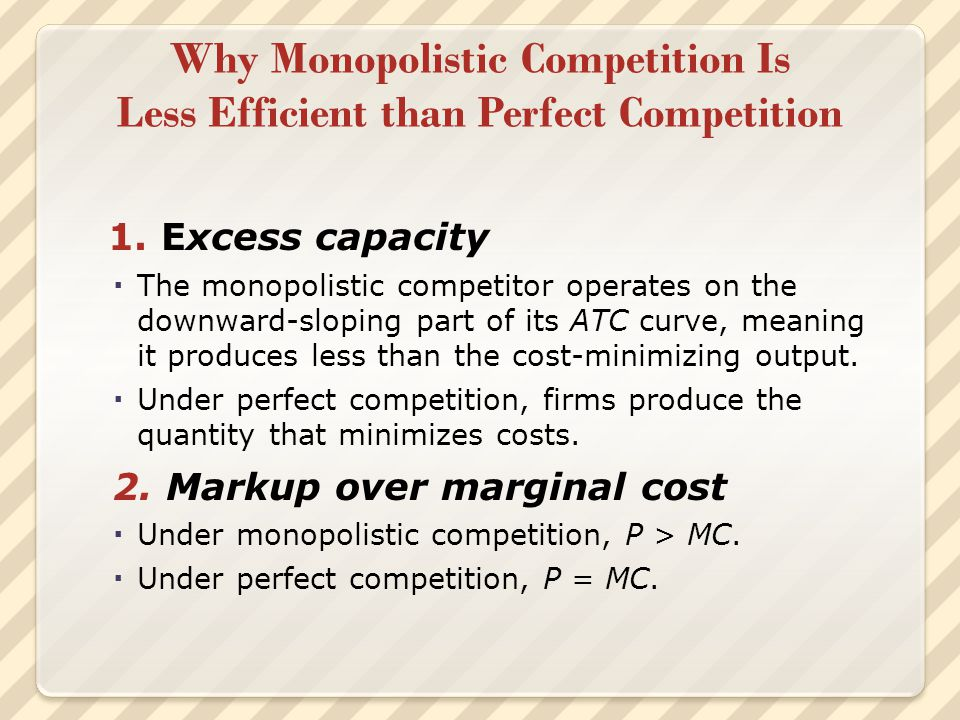 Why Monopolistic Competition Is Less Efficient than Perfect Competition