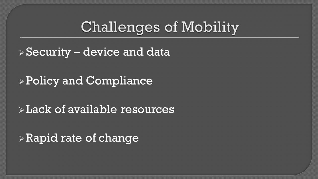 Challenges of Mobility