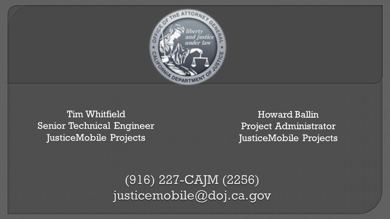 (916) 227-CAJM (2256) justicemobile@doj.ca.gov