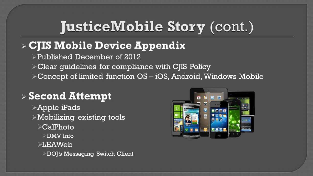 JusticeMobile Story (cont.)