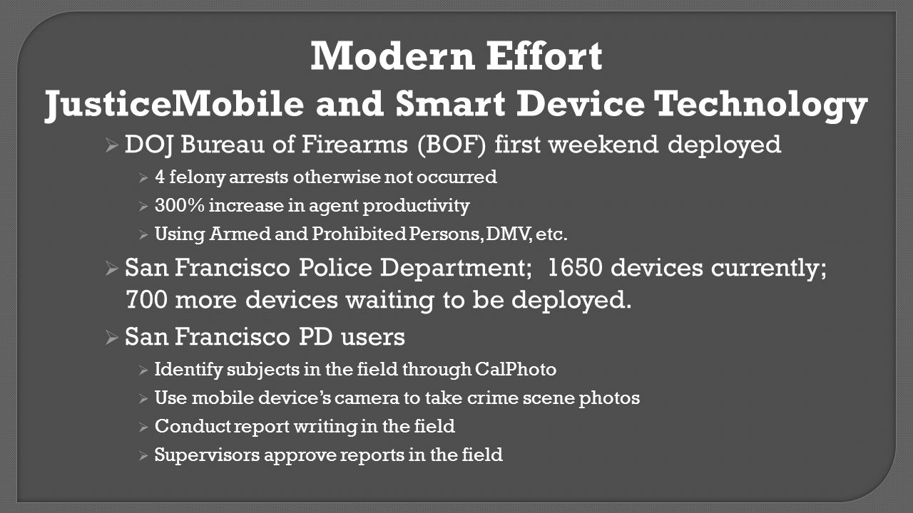 JusticeMobile and Smart Device Technology