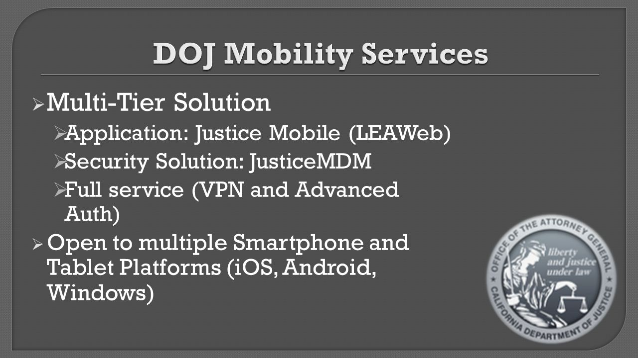 DOJ Mobility Services Multi-Tier Solution