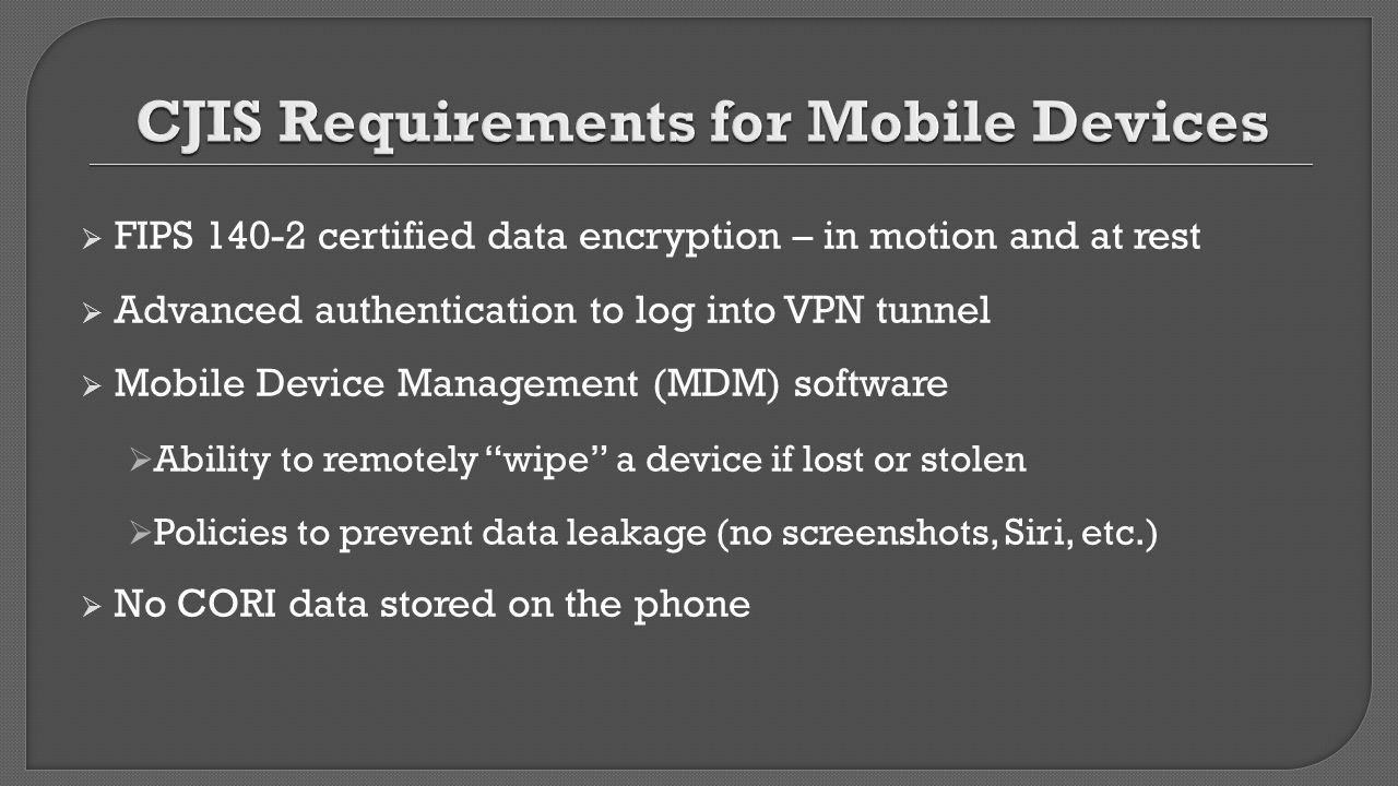 CJIS Requirements for Mobile Devices