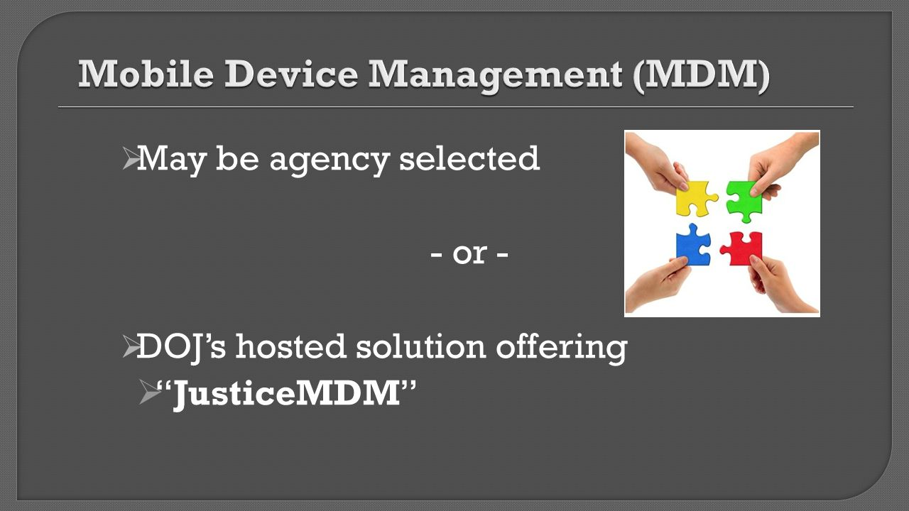 Mobile Device Management (MDM)