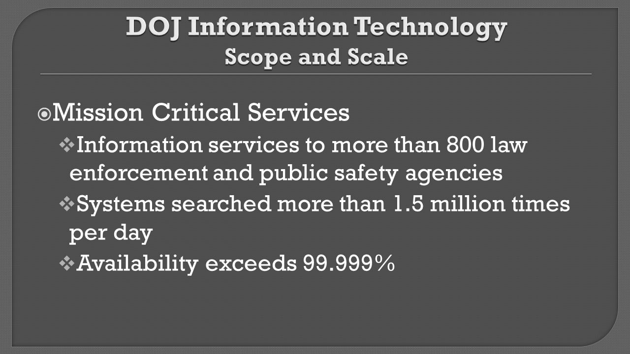 DOJ Information Technology Scope and Scale