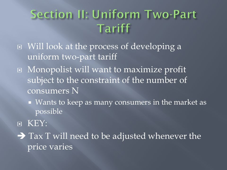 Section II: Uniform Two-Part Tariff