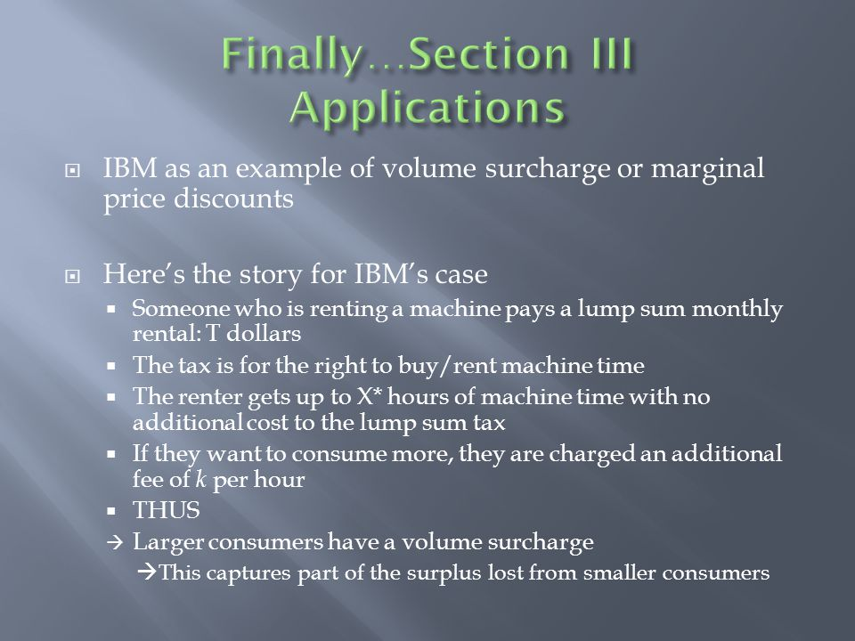Finally…Section III Applications