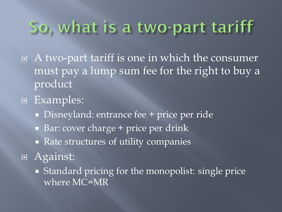 So, what is a two-part tariff