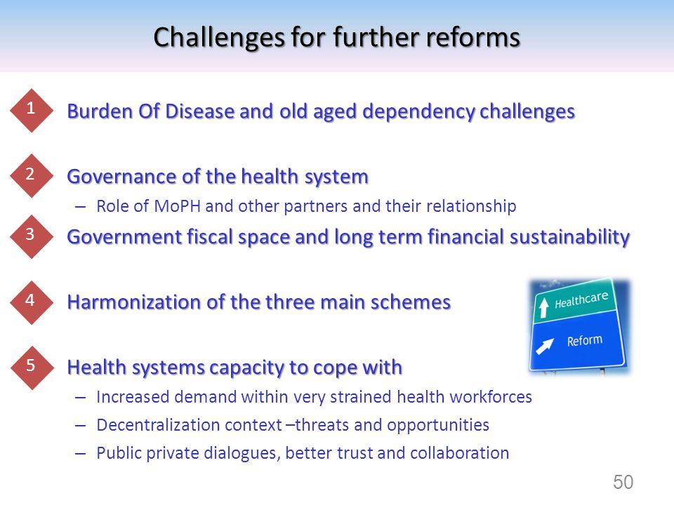 Challenges for further reforms