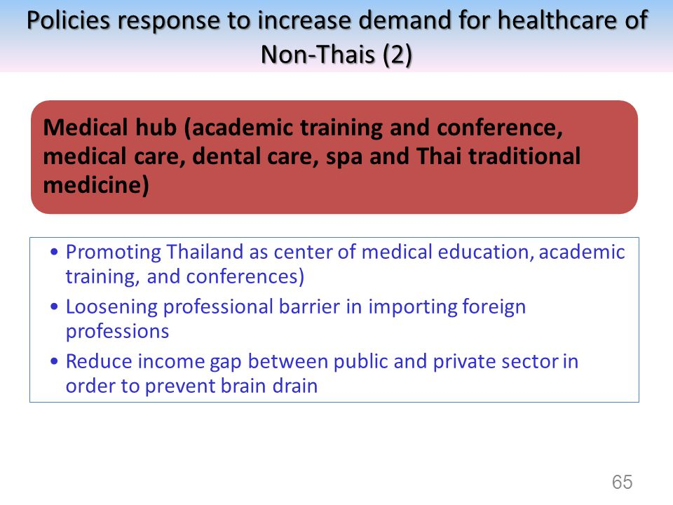 Policies response to increase demand for healthcare of Non-Thais (2)
