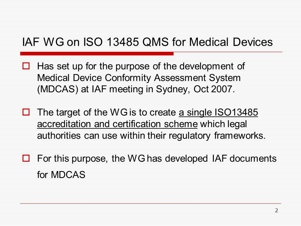 IAF WG on ISO QMS for Medical Devices