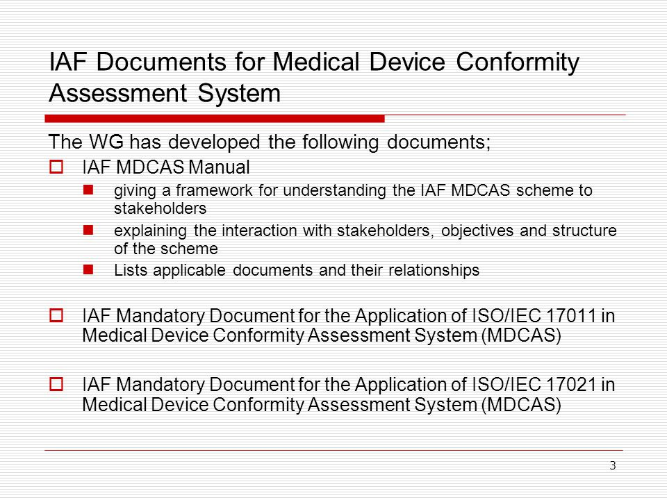 IAF Documents for Medical Device Conformity Assessment System