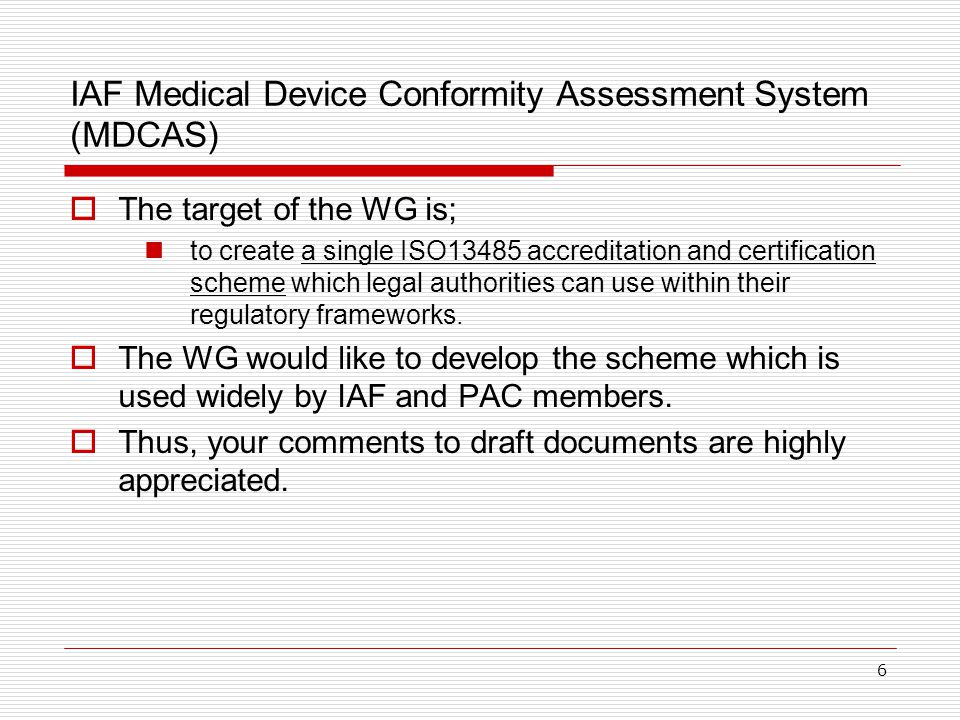 IAF Medical Device Conformity Assessment System (MDCAS)